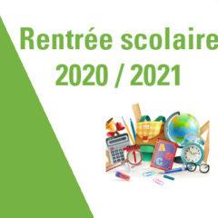 Rentrée Scolaire 2020 / 2021