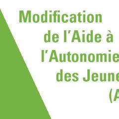 Modification de l'Aide à l'Autonomie des Jeunes -AAJ-