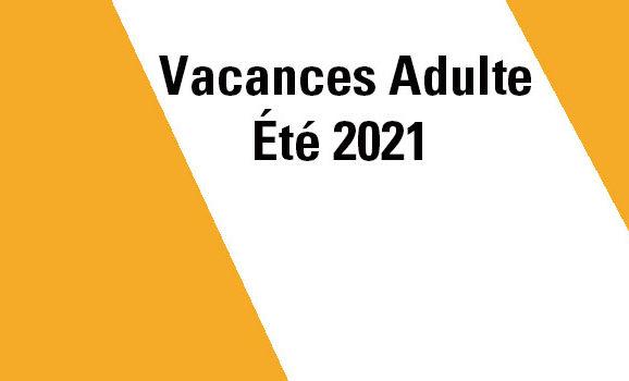 Calendrier Vacances Adultes Été 2021